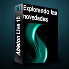 Ableton Live 10 Novedades