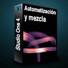 Studio One 4 Automatizacion y mezcla