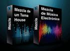 Pack Mezcla de un tema House + Mezcla de Música Electrónica